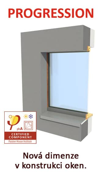 Okna PROGRESSION pro pasivní domy